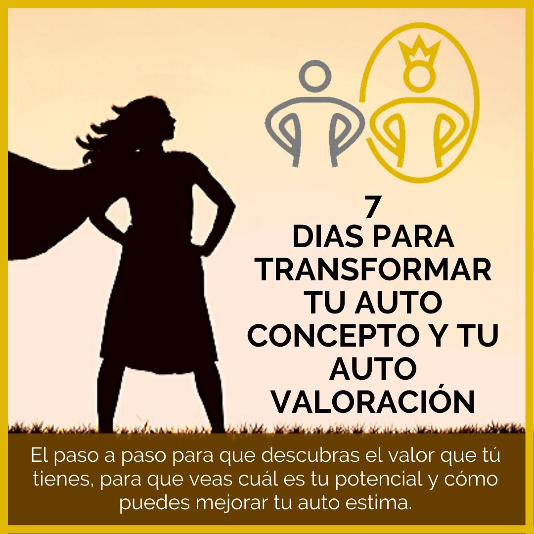 7-DIAS-PARA-TRANSFORMAR-TU-AUTO-CONCEPTO-Y-TU-AUTO-VALORACIÓN-1.png