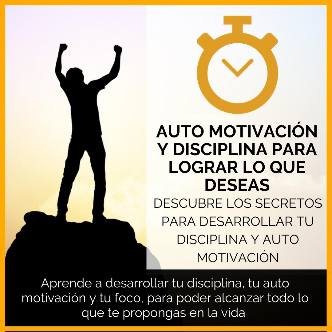 DESARROLLA-TU-AUTO-MOTIVACIÓN-Y-DISCIPLINA-PARA-LOGRAR-LO-QUE-DESEAS.png