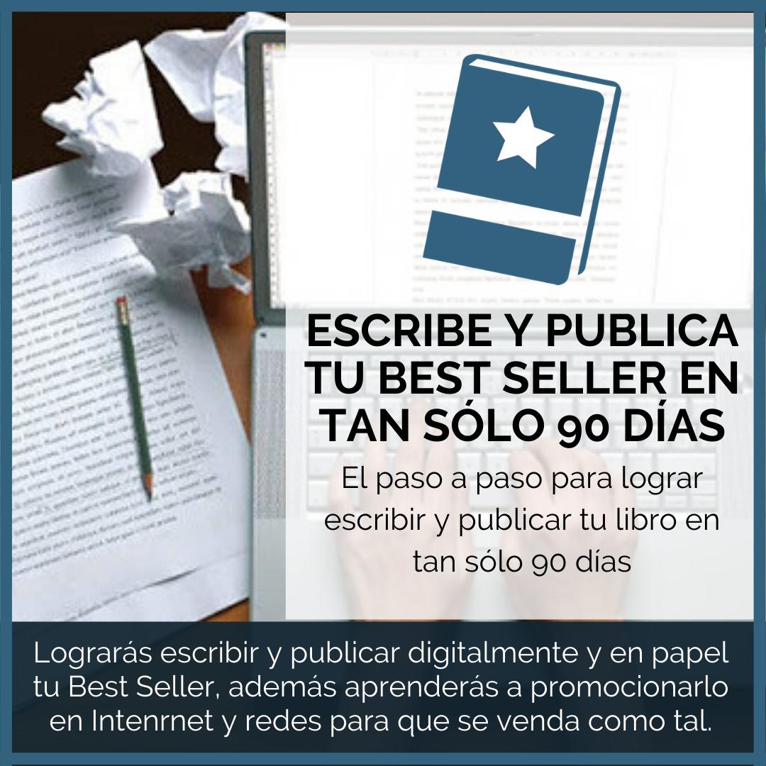 ESCRIBE-Y-PUBLICA-TU-BEST-SELLER-EN-TAN-SÓLO-90-DÍAS.png