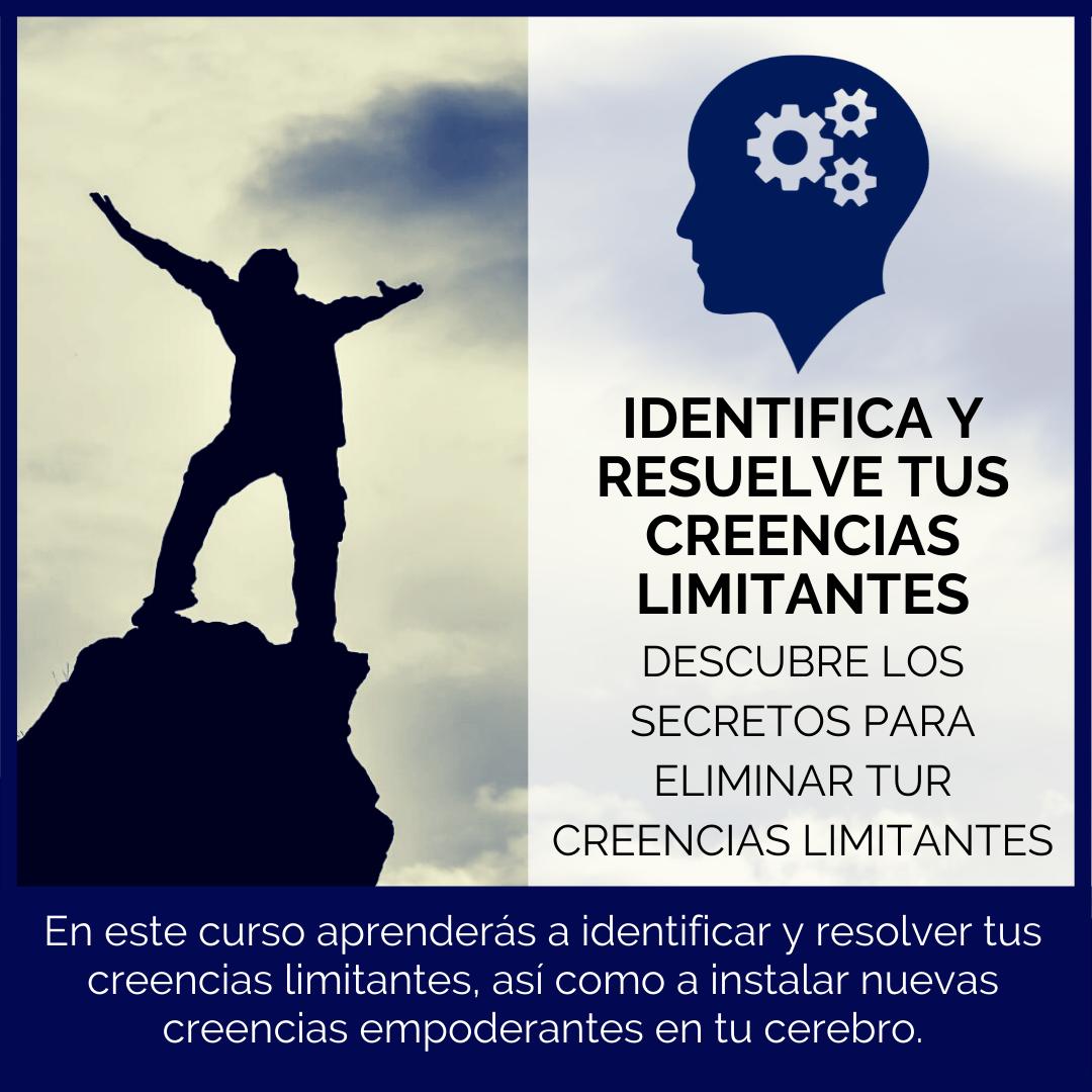 IDENTIFICA-Y-RESUELVE-TUS-CREENCIAS-LIMITANTES.png