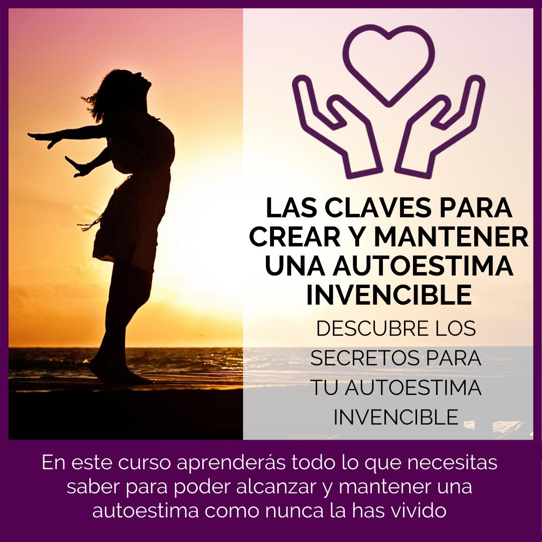 LAS-CLAVES-PARA-CREAR-Y-MANTENER-UNA-AUTOESTIMA-INVENCIBLE.png