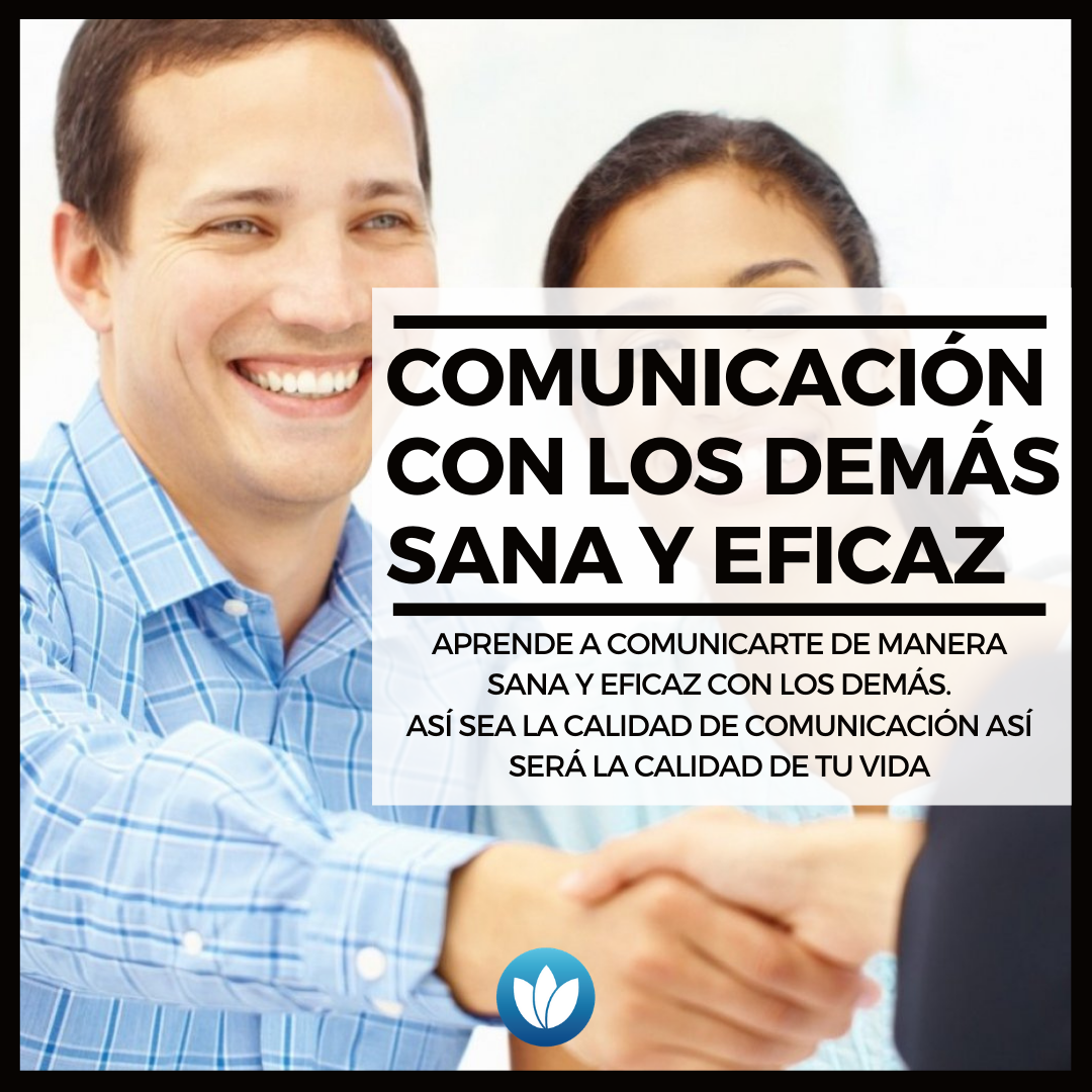 Comunicación con los demás sana y eficaz