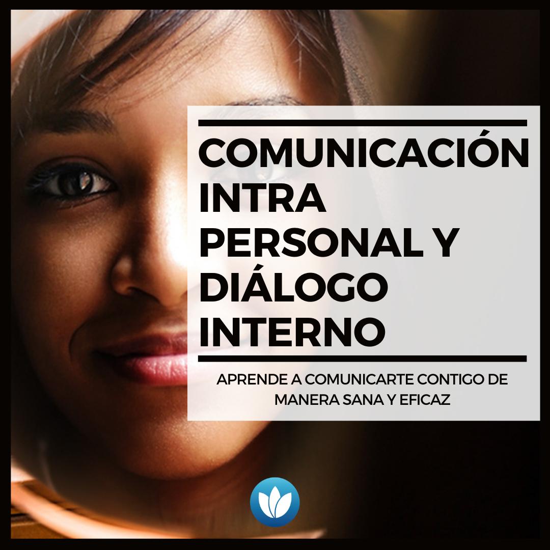 Comunicación intrapersonal y diálogo interno