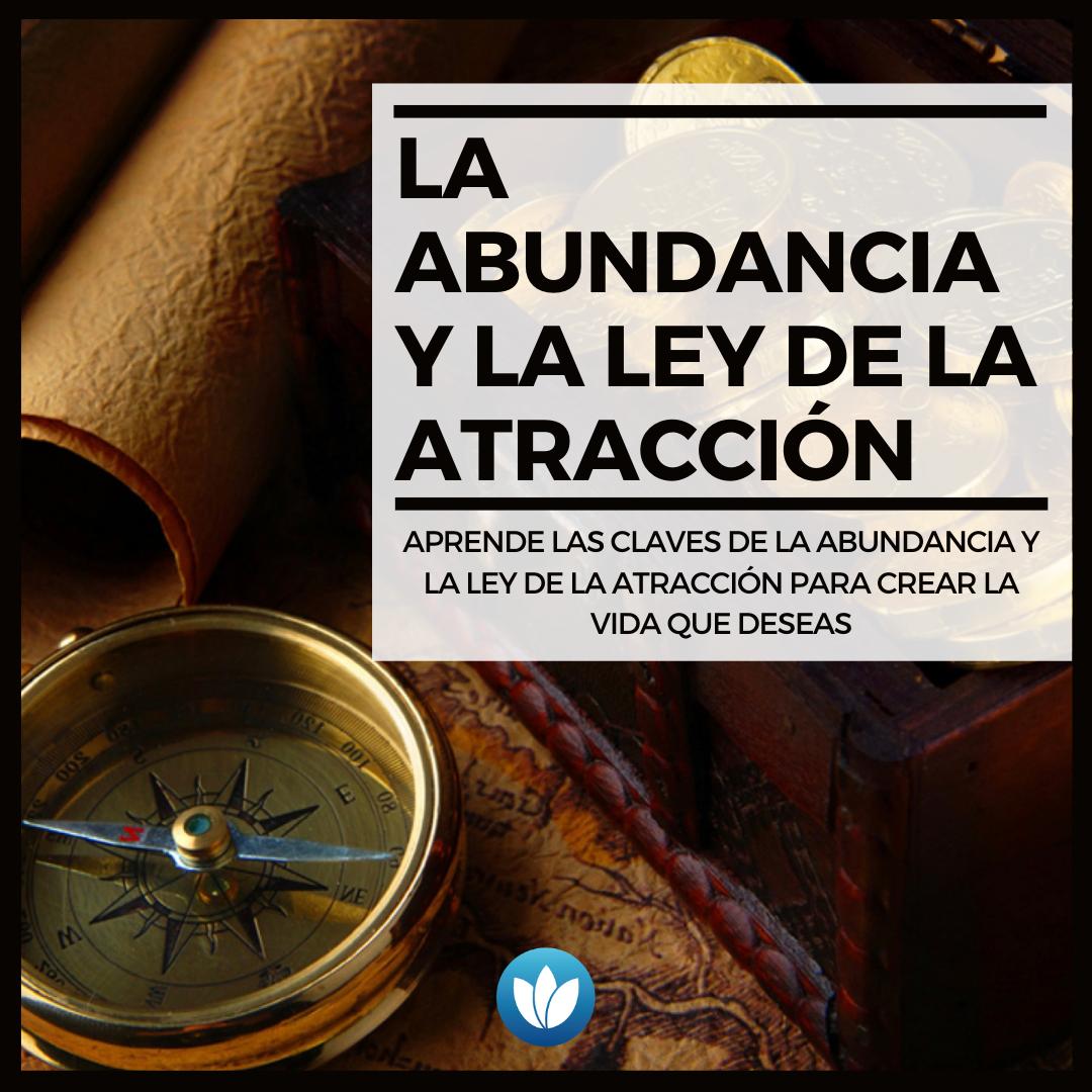 La abundancia y la ley de la atracción
