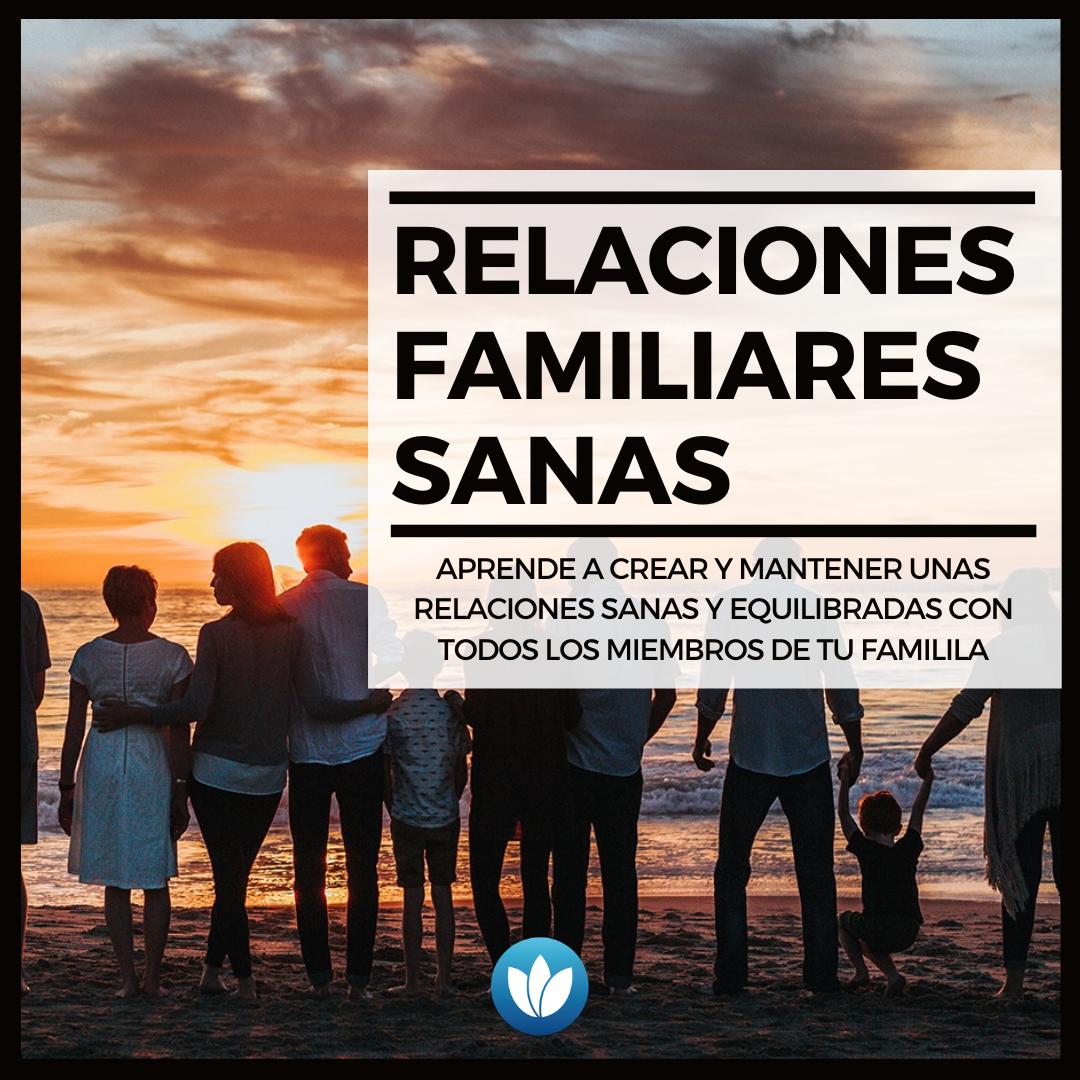 Relaciones familiares sanas (1)